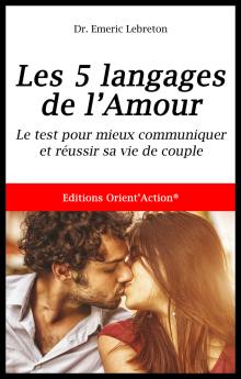test 5 langages de l'Amour, livre thérapie couple, livre thérapie conjugale, livre divorce, livre couple, livre bonheur couple, livre communication couple